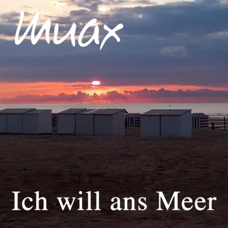 Muax - Ich will ans Meer